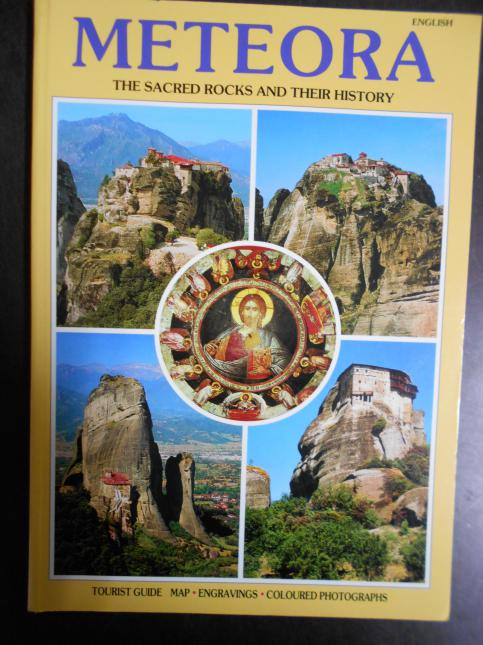 Meteora: the sacred rocks and their history